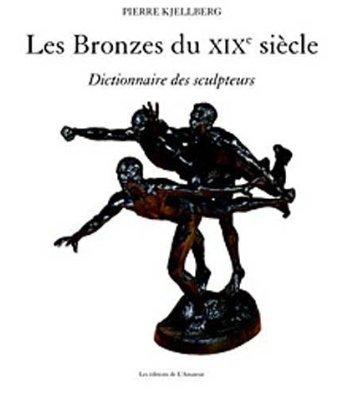 LES BRONZES DU XIX SIECLE (2ED)