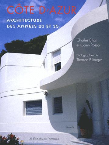 COTE D'AZUR ARCHITECTURE DES ANNEES 20 ET 30