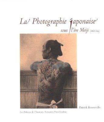 LA PHOTOGRAPHIE JAPONAISE SOUS  L'ERE MEIJI (1868-1912)