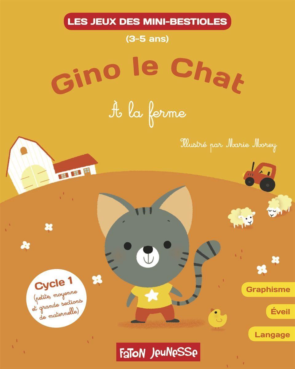 MINI-BESTIOLES GINO LE CHAT A LA FERME T04