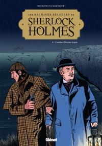 SHERLOCK HOLMES CONTRE ARSENE LUPIN T04 - CHANOINAT PHILIPPE