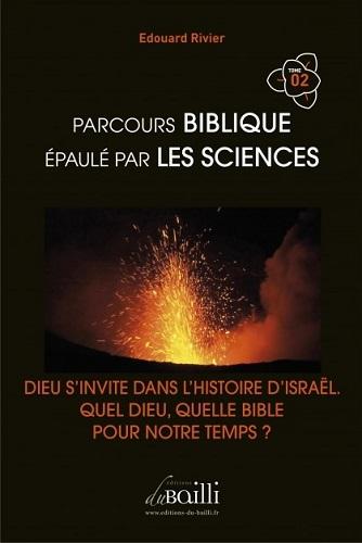 9791091976152 - PARCOURS BIBLIQUE EPAULE PAR LES SCIENCES T02 - RIVIER EDOUARD