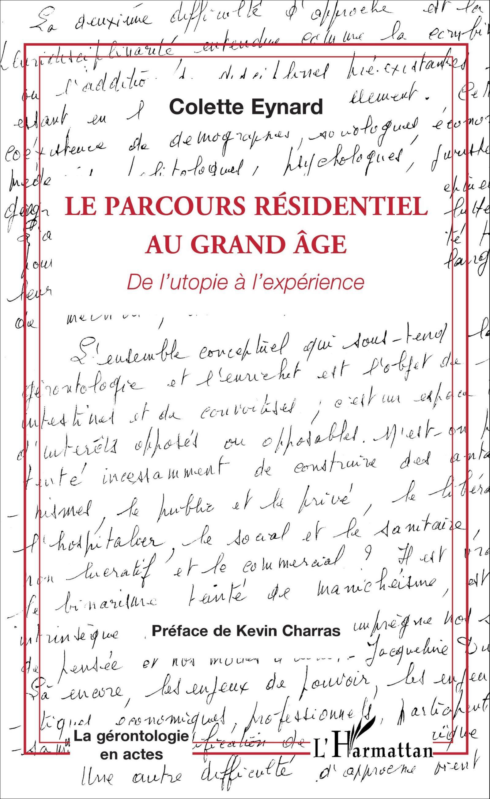 PARCOURS RESIDENTIEL AU GRAND AGE (LE)  DE L'UTOPIE A L'EXPERIENCE