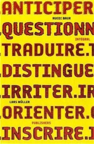 RUEDI BAUR INTEGRAL ANTICIPER QUESTIONNER /FRANCAIS