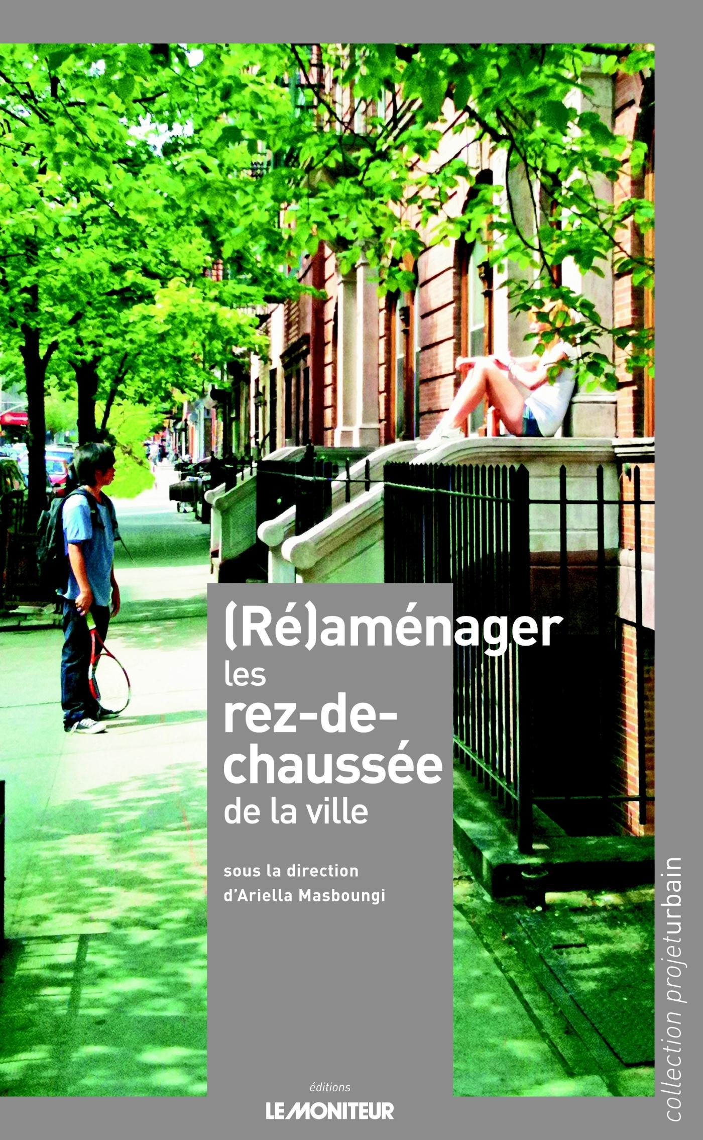 (RE)AMENAGER LES REZ-DE-CHAUSSEE DE LA VILLE