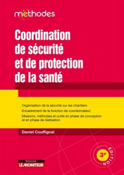 COORDINATION DE SECURITE ET DE PROTECTION DE LA SANTE