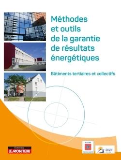 METHODES ET OUTILS DE GARANTIE DE RESULTATS ENERGETIQUES