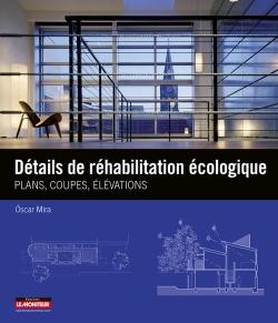 DETAILS DE REHABILITATION ECOLOGIQUE