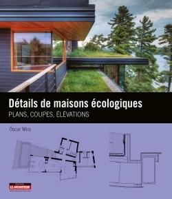 DETAILS DE MAISONS ECOLOGIQUES