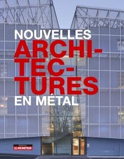 NOUVELLES ARCHITECTURES EN METAL
