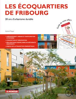 LES ECOQUARTIERS DE FRIBOURG