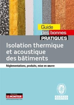 ISOLATION THERMIQUE ET ACOUSTIQUE DES BATIMENTS