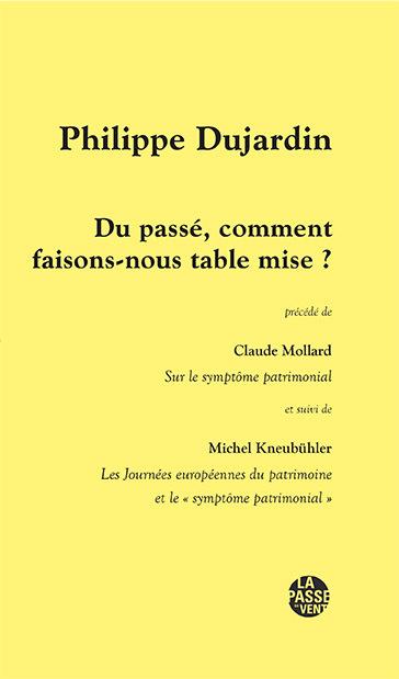 DU PASSE, COMMENT FAISONS-NOUS TABLE MISE ? P.DUJARDIN