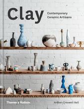 CLAY CONTEMPORARY CERAMIC ARTISANS /ANGLAIS
