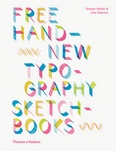 FREE HAND NEW TYPOGRAPHY SKETCHBOOKS (HARDBACK) /ANGLAIS
