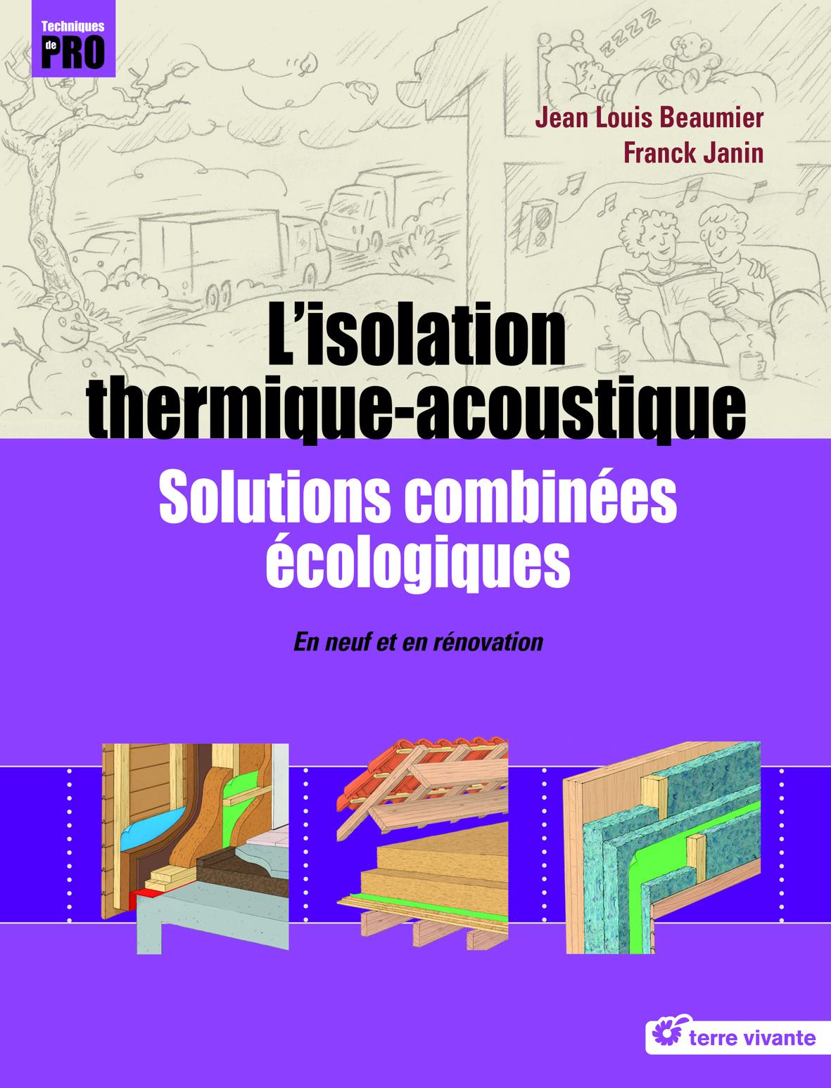 ISOLATION THERMIQUE-ACOUSTIQUE (L')