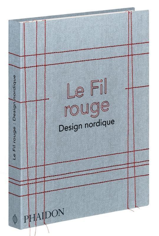LE FIL ROUGE. DESIGN NORDIQUE