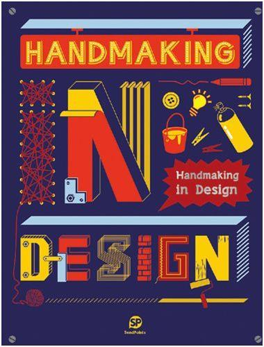 HANDMAKING IN DESIGN /ANGLAIS
