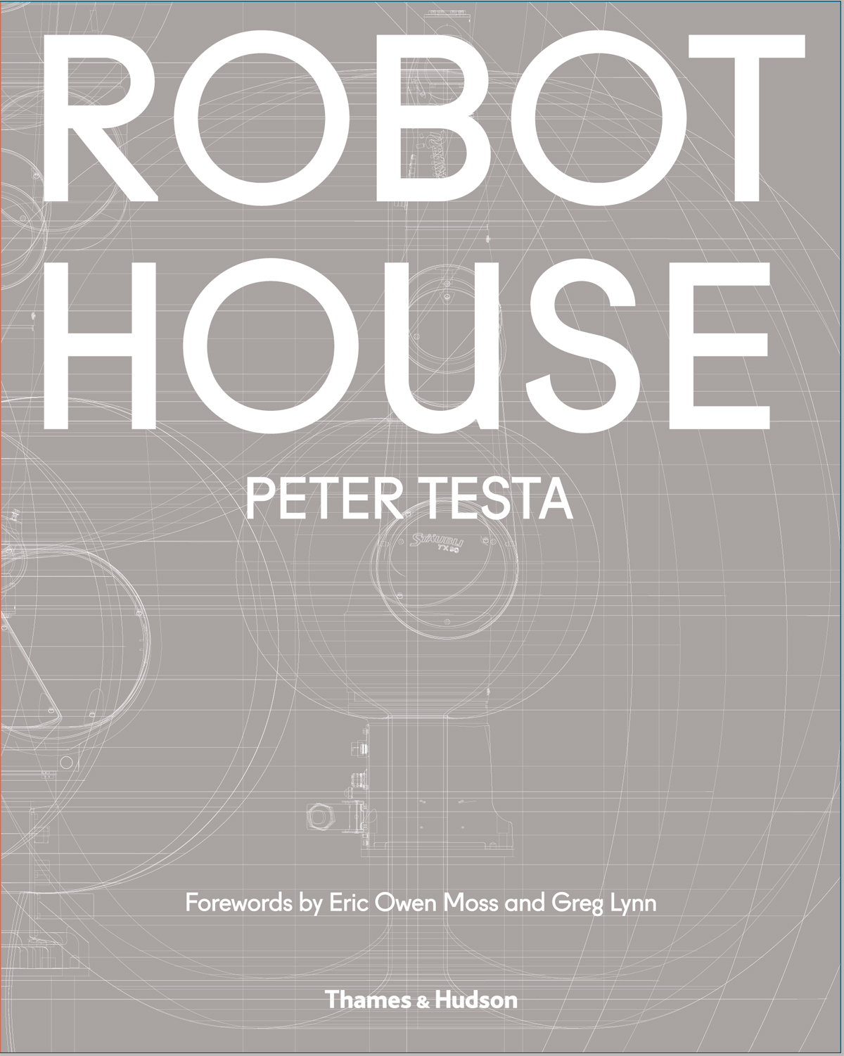ROBOT HOUSE THE NEW WAVE IN ARCHITECTURE AND ROBOTICS (HARDBACK) /ANGLAIS