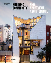 BUILDING COMMUNITY NEW APARTMENT ARCHITECTURE /ANGLAIS