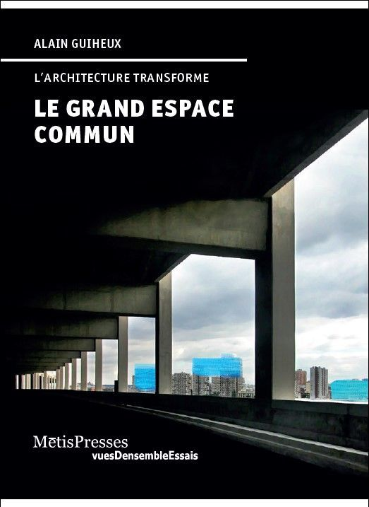 GRAND ESPACE COMMUN (LE)