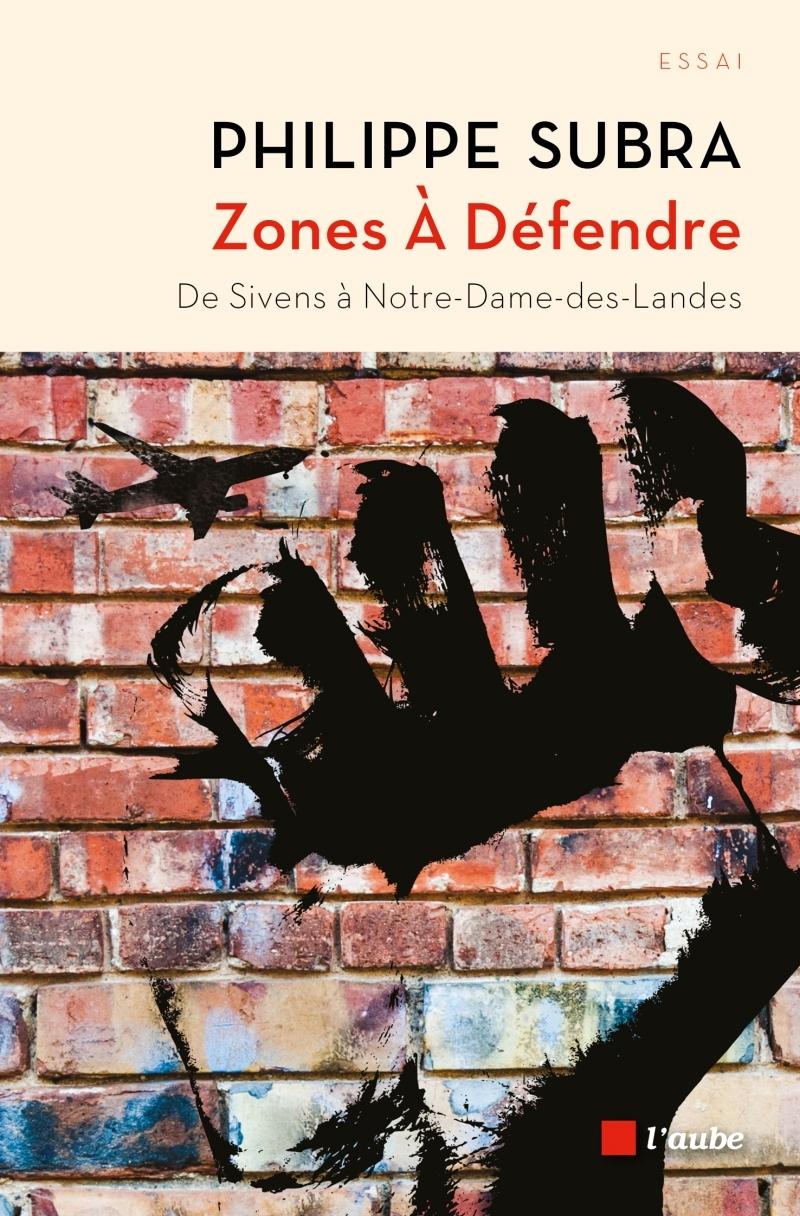 ZONES A DEFENDRE - DE SIVENS A NOTRE-DAME-DES-LANDES