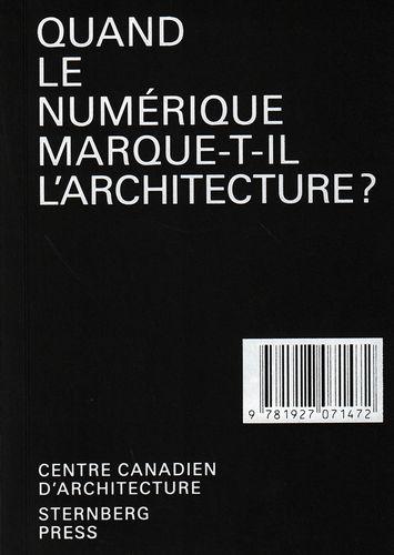 QUAND LE NUMERIQUE MARQUE-T-IL L'ARCHITECTURE ?