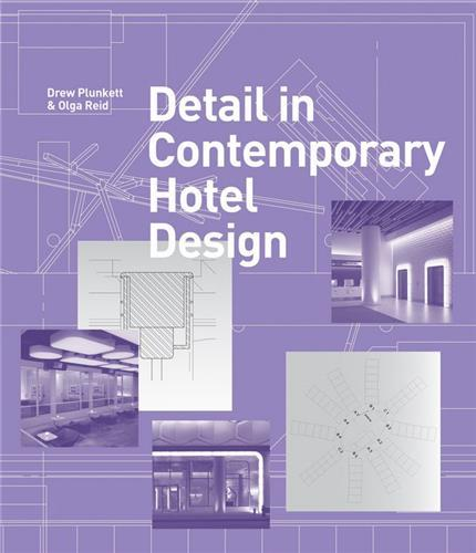DETAIL IN CONTEMPORARY HOTEL DESIGN /ANGLAIS