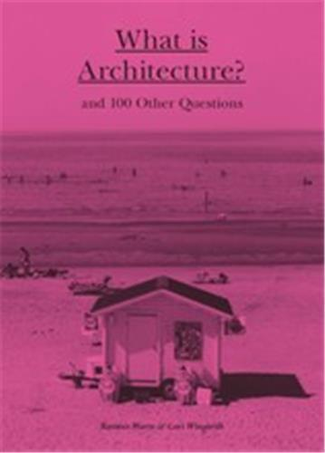 WHAT IS ARCHITECTURE? /ANGLAIS