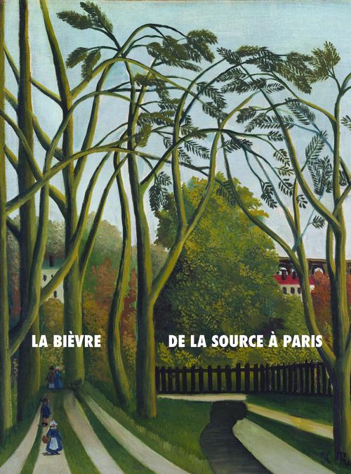 LA BIEVRE, DE LA SOURCE A PARIS