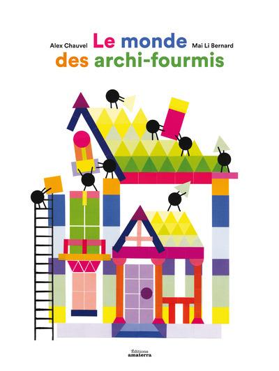 LE MONDE DES ARCHI-FOURMIS