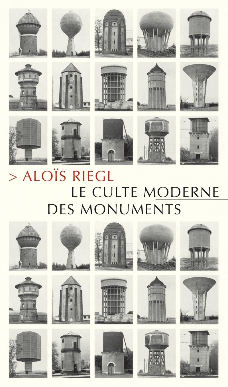 LE CULTE MODERNE DES MONUMENTS
