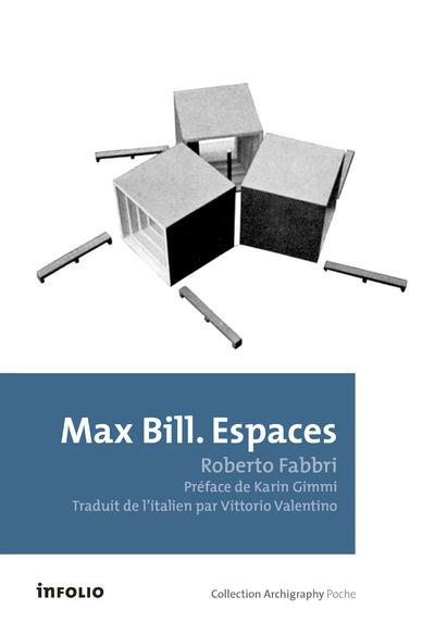 MAX BILL. ESPACES