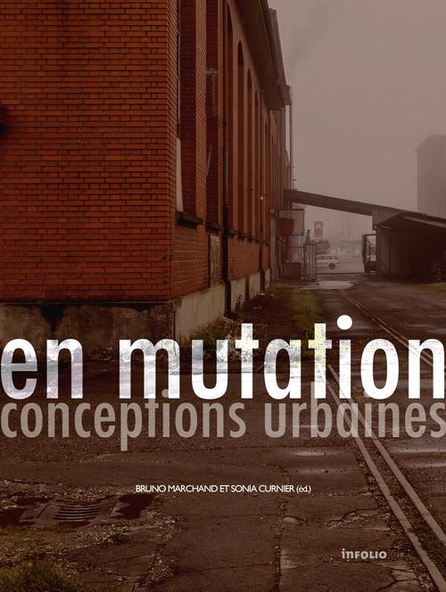 EN MUTATION. CONCEPTIONS URBAINES