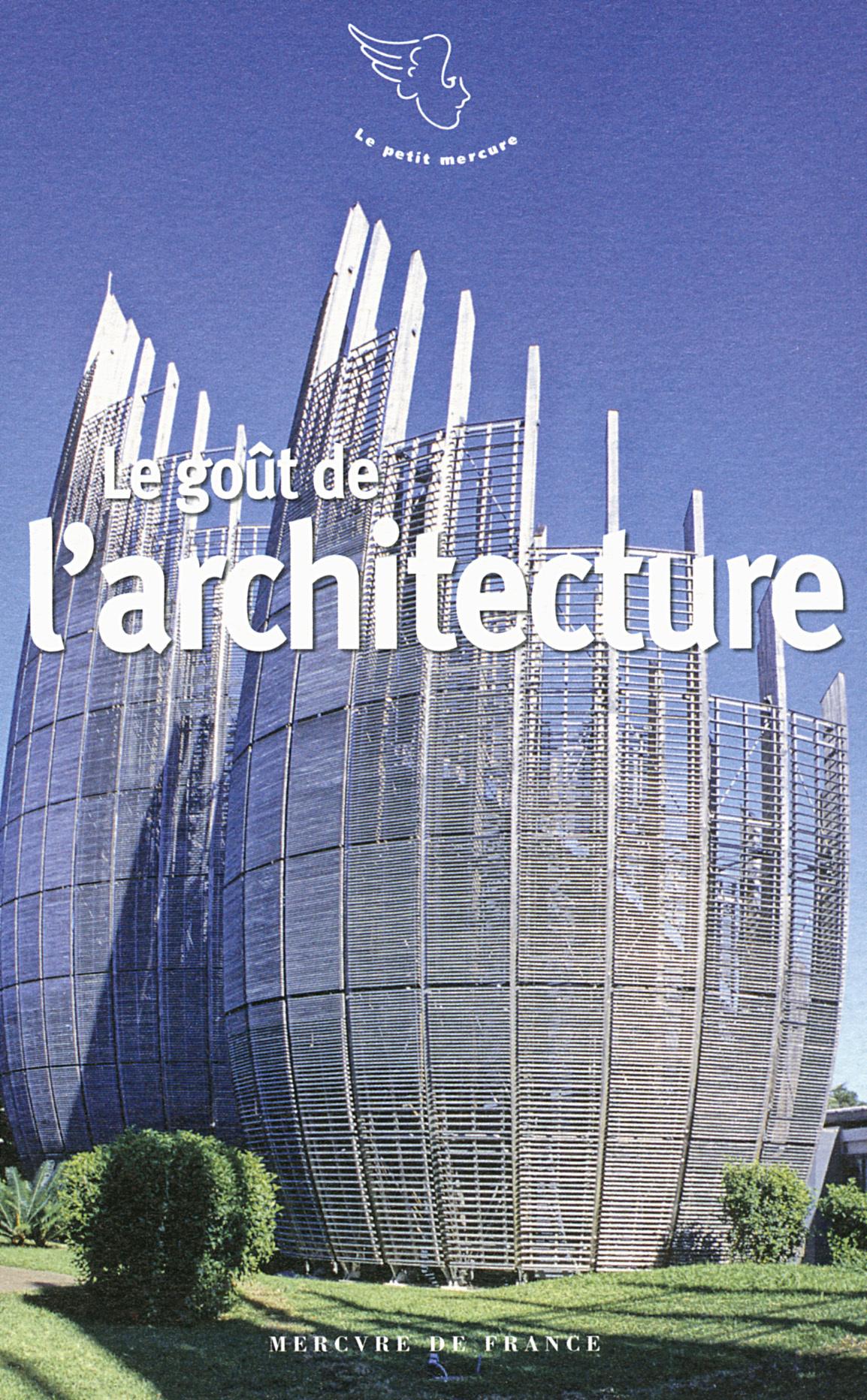 LE GOUT DE L'ARCHITECTURE
