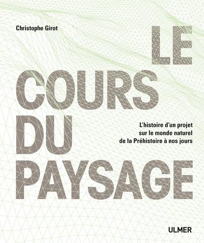 LE COURS DU PAYSAGE