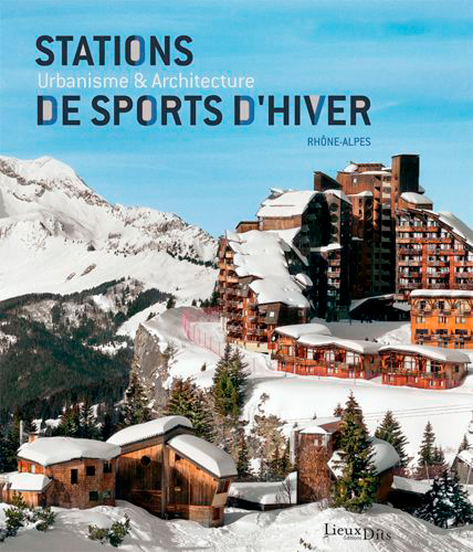 STATIONS DE SPORTS D'HIVER (2E EDITION)