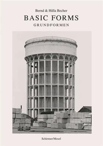BERND & HILLA BECHER BASIC FORMS /ANGLAIS/ALLEMAND