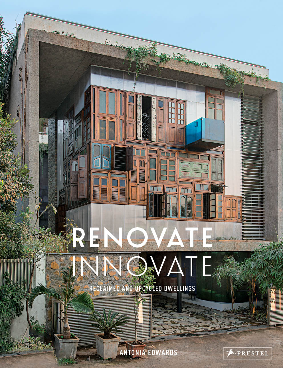 RENOVATE INNOVATE RECLAIMED/UPCYCLED DWELLINGS /ANGLAIS