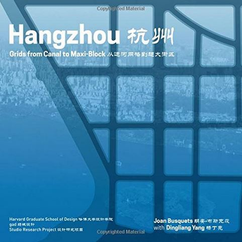 HANGZHOU UNDERLAYS (REDESIGNING GRIDDED CITIES) /ANGLAIS