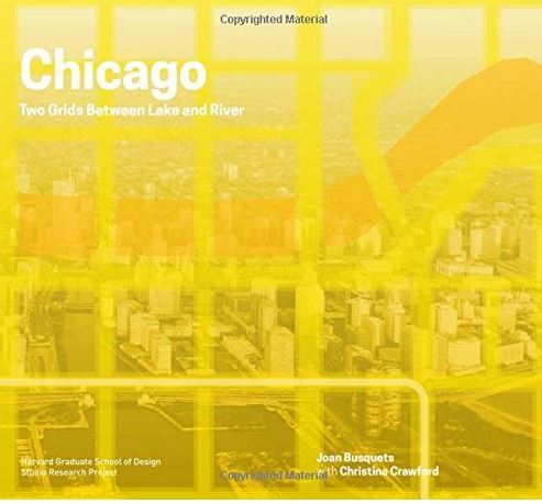 CHICAGO BOUNDLESS (REDESIGNING GRIDDED CITIES) /ANGLAIS