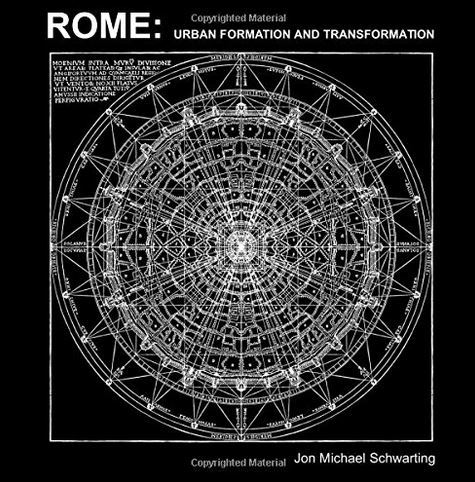 ROME URBAN FORMATION AND TRANSFORMATION /ANGLAIS