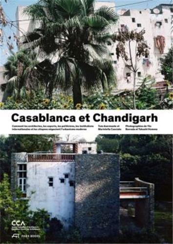 CASABLANCA CHANDIGARH - BILANS D'UNE MODERNISATION /FRANCAIS