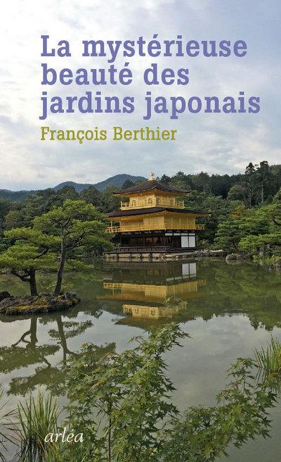 LA MYSTERIEUSE BEAUTE DES JARDINS JAPONAIS