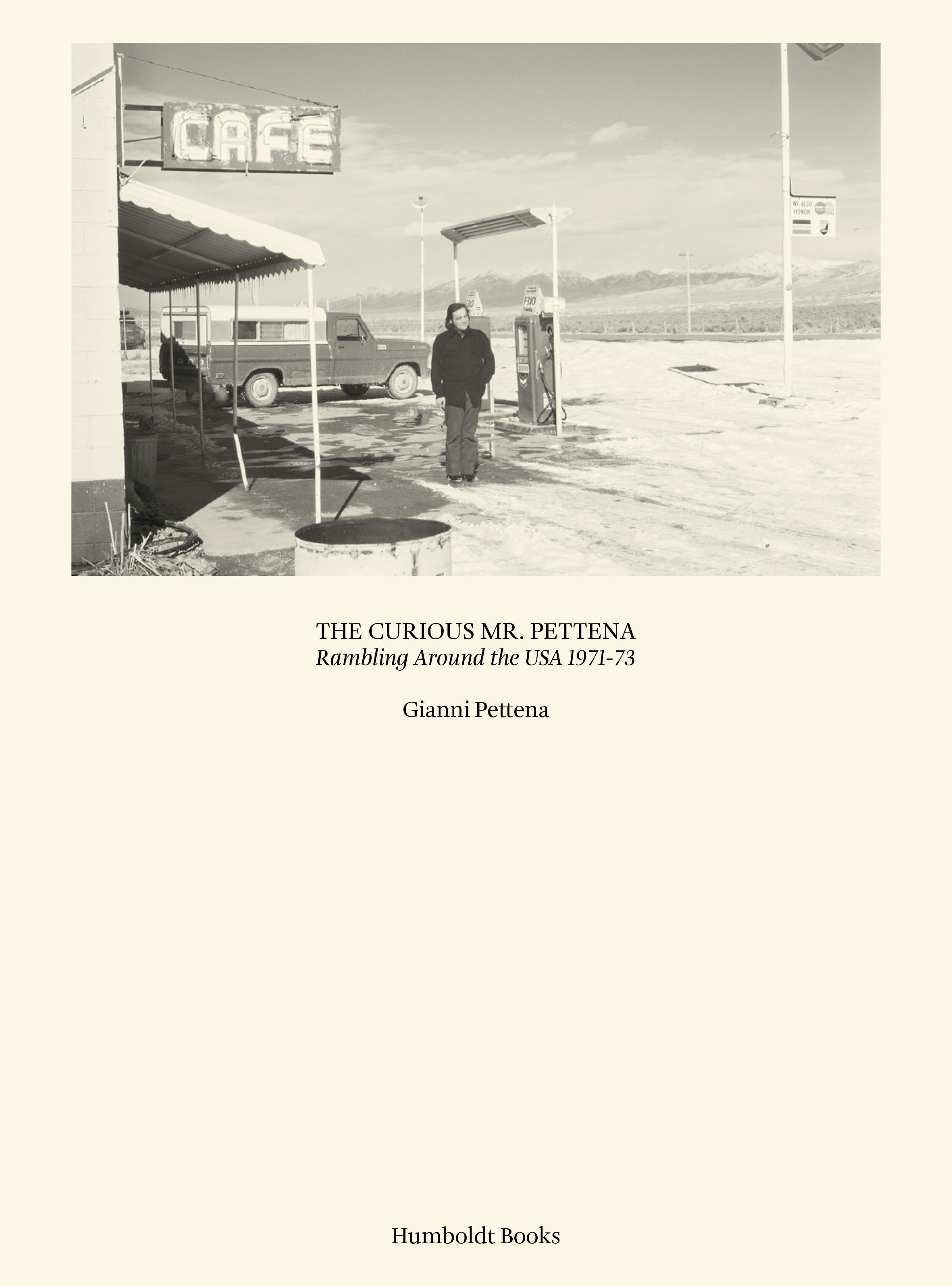 THE CURIOUS MR. PETTENA - RAMBLING AROUND USA - 1971-73