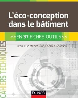 L'ECO-CONCEPTION DANS LE BATIMENT - EN 37 FICHES-OUTILS