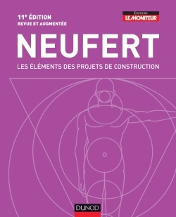 LES ELEMENTS DES PROJETS DE CONSTRUCTION - 11E EDITION