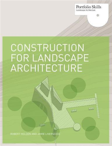 CONSTRUCTION FOR LANDSCAPE ARCHITECTURE /ANGLAIS