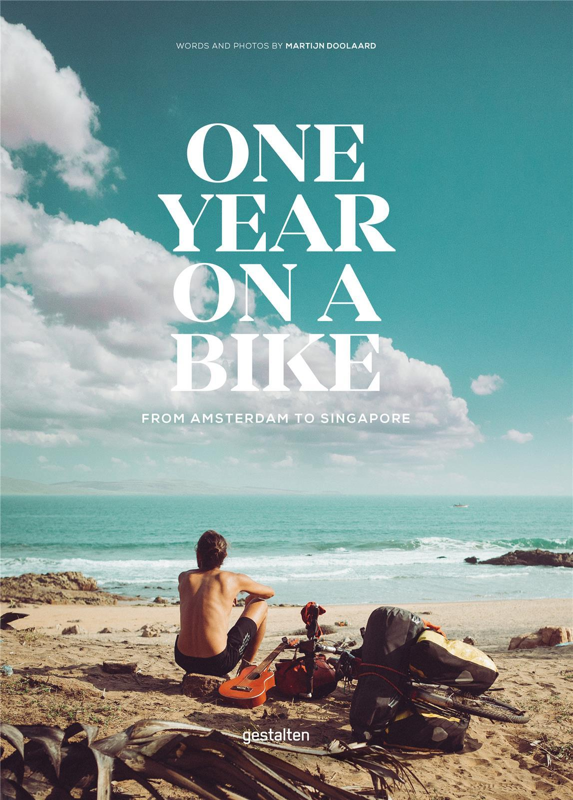 ONE YEAR ON A BIKE /ANGLAIS