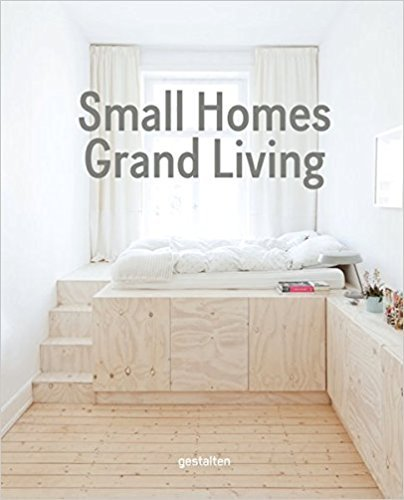 SMALL HOMES, GRAND LIVING /ANGLAIS